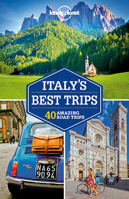 Planet, Lonely - Lonely Planet Italy's Best Trips, e-kirja