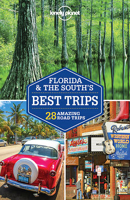 Armstrong, Kate - Lonely Planet Florida & the South's Best Trips, e-bok