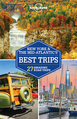 Balfour, Amy C - Lonely Planet New York & the Mid-Atlantic's Best Trips, ebook