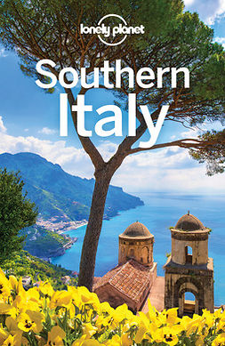 Bonetto, Cristian - Lonely Planet Southern Italy, e-kirja