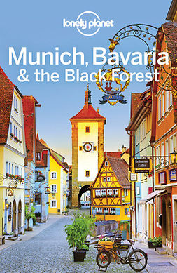 Planet, Lonely - Lonely Planet Munich, Bavaria & the Black Forest, e-kirja