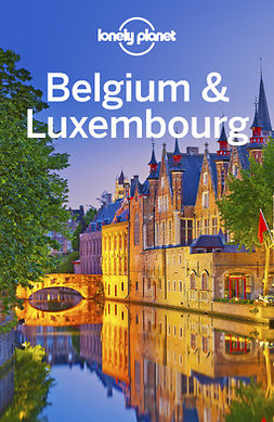 Planet, Lonely - Lonely Planet Belgium & Luxembourg, ebook