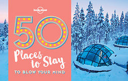 Planet, Lonely - 50 Places To Stay To Blow Your Mind, e-kirja