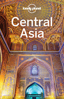 Kaminski, Anna - Lonely Planet Central Asia, ebook