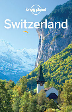 Christiani, Kerry - Lonely Planet Switzerland, e-kirja