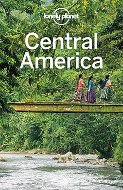 Bartlett, Ray - Lonely Planet Central America, ebook