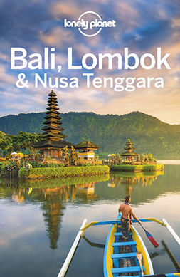 Johanson, Mark - Lonely Planet Bali, Lombok & Nusa Tenggara, ebook