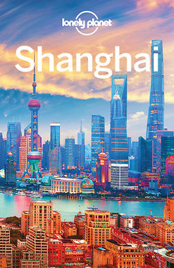 Planet, Lonely - Lonely Planet Shanghai, ebook