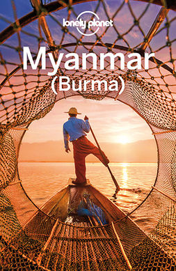 Planet, Lonely - Lonely Planet Myanmar (Burma), ebook