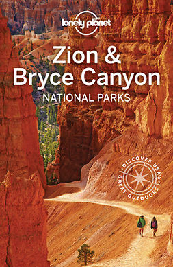 Planet, Lonely - Lonely Planet Zion & Bryce Canyon National Parks, e-bok