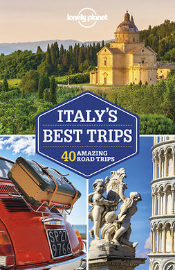Atkinson, Brett - Lonely Planet Italy's Best Trips, ebook