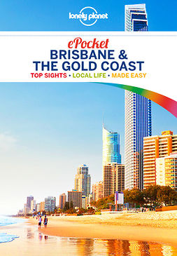 Planet, Lonely - Lonely Planet Pocket Brisbane & the Gold Coast, e-bok