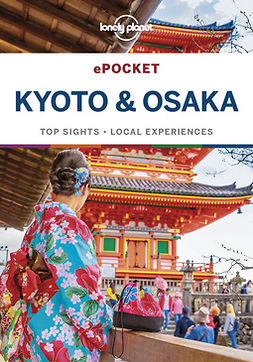Planet, Lonely - Lonely Planet Pocket Kyoto & Osaka, e-kirja
