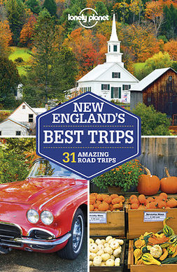 Albiston, Isabel - Lonely Planet New England's Best Trips, ebook
