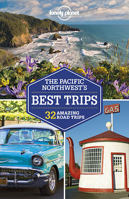 Balkovich, Robert - Lonely Planet Pacific Northwest's Best Trips, ebook