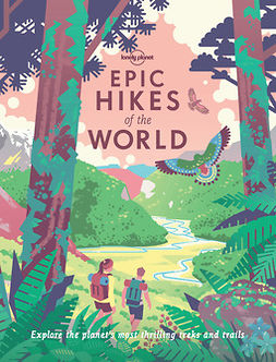Planet, Lonely - Epic Hikes of the World, e-kirja