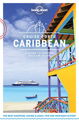 Bartlett, Ray - Lonely Planet Cruise Ports Caribbean, e-kirja