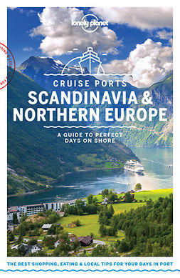 Averbuck, Alexis - Lonely Planet Cruise Ports Scandinavia & Northern Europe, e-kirja