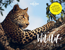 Planet, Lonely - Lonely Planet's A-Z of Wildlife Watching, e-bok
