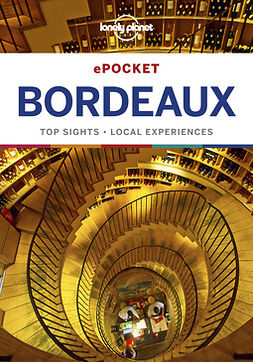 Planet, Lonely - Lonely Planet Pocket Bordeaux, e-kirja