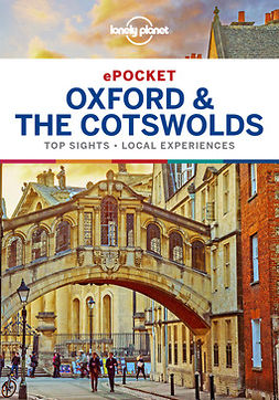 Planet, Lonely - Lonely Planet Pocket Oxford & the Cotswolds, ebook