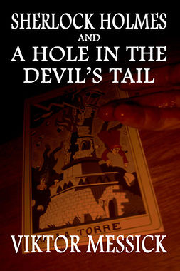 Messick, Viktor - Sherlock Holmes and a Hole in the Devil's Tail, ebook