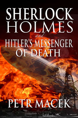 Macek, Petr - Sherlock Holmes and Hitler's Messenger of Death, ebook