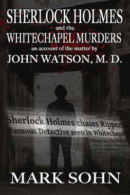 Sohn, Mark - Sherlock Holmes and the Whitechapel Murders, ebook