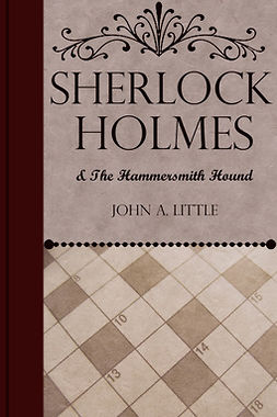 Little, John A. - Sherlock Holmes and the Hammersmith Hound, ebook