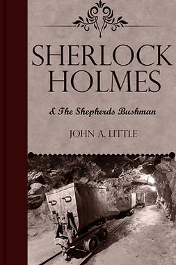 Little, John A. - Sherlock Holmes and the Shepherds Bushman, ebook