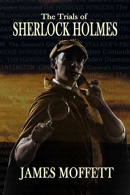 Moffett, James - The Trials of Sherlock Holmes, e-kirja
