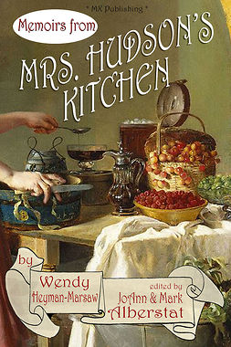 Heyman-Marsaw, Wendy - Memoirs from Mrs. Hudson's Kitchen, ebook