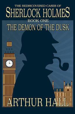 Hall, Arthur - The Demon of the Dusk, ebook