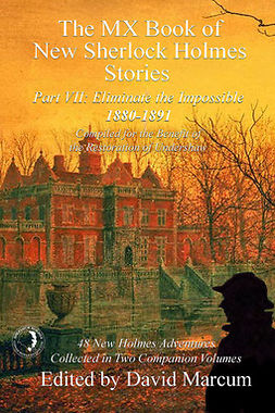 Marcum, David - The MX Book of New Sherlock Holmes Stories - Part VII, e-kirja
