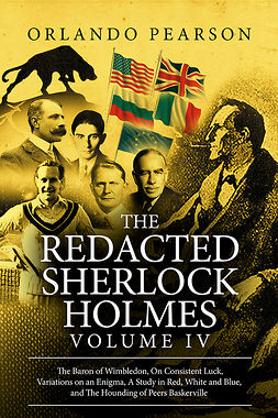 Pearson, Orlando - The Redacted Sherlock Holmes - Volume 4, ebook