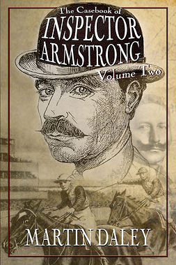 Daley, Martin - The Casebook of Inspector Armstrong - Volume 2, e-kirja