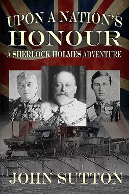 Sutton, John - Upon a Nation's Honour, e-bok