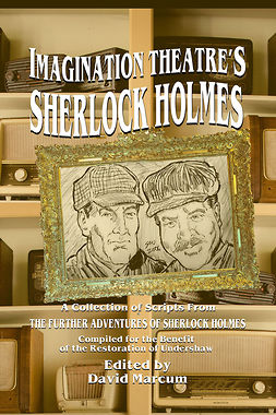Marcum, David - Imagination Theatre's Sherlock Holmes, ebook