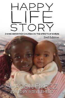 Emecz, Sharon - The Happy Life Story, ebook