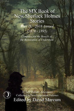 Marcum, David - The MX Book of New Sherlock Holmes Stories - Part IX, e-kirja