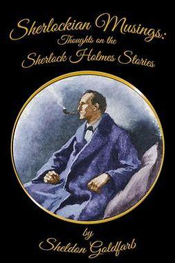Goldfarb, Sheldon - Sherlockian Musings, ebook