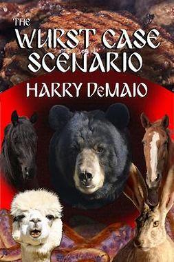 DeMaio, Harry - The Wurst Case Scenario, e-bok