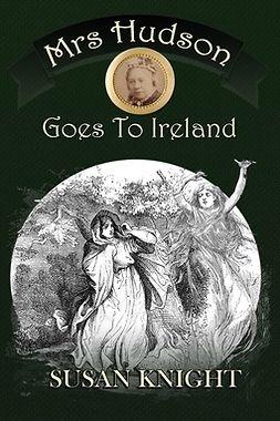 Knight, Susan - Mrs Hudson Goes to Ireland, ebook