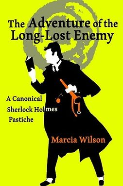 Wilson, Marcia - The Adventure of the Long-Lost Enemy, ebook