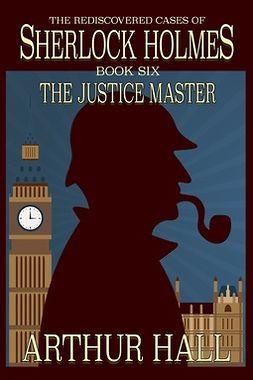 Hall, Arthur - The Justice Master, ebook