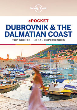 Planet, Lonely - Lonely Planet Pocket Dubrovnik & the Dalmatian Coast, e-kirja