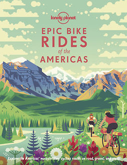 Planet, Lonely - Epic Bike Rides of the Americas, e-kirja