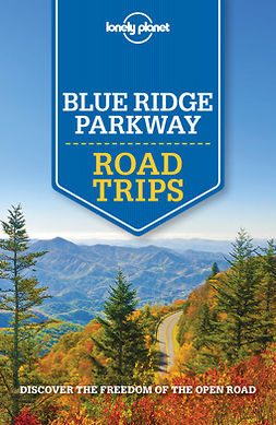 Planet, Lonely - Lonely Planet Blue Ridge Parkway Road Trips, e-kirja
