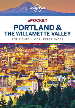 Brash, Celeste - Lonely Planet Pocket Portland & the Willamette Valley, ebook