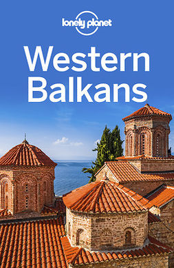 Baker, Mark - Lonely Planet Western Balkans, e-kirja